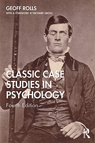 Classic Case Studies in Psychology: Fourth Edition (English Edition)