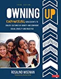 Owning Up: Empowering Adolescents to Create Cultures of Dignity and Confront Social Cruelty and Injustice