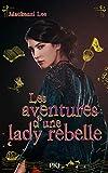 Les aventures d'une lady rebelle