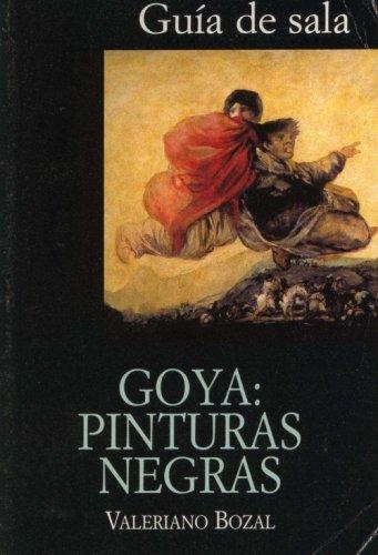 Goya: Pinturas Negras