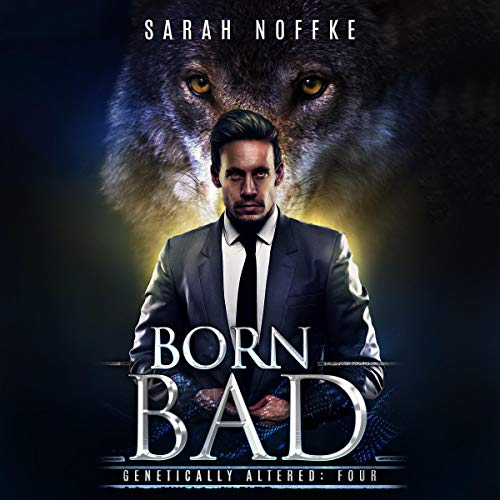 Born Bad: A Science Fiction Paranormal Thriller  audiobook cover art