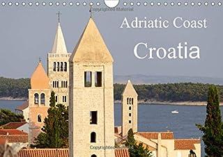 Adriatic Coast Croatia / UK-Version 2016: Highlights of the Adriatic Coast of Croatia from Istria to Dubrovnik (Calvendo P...