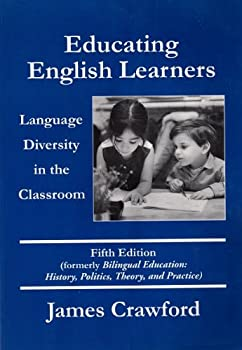 Educating English Learners: Language Diversity in the Classroom 0890759995 Book Cover