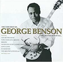 The Very Best of George Benson: The Greatest Hits of All