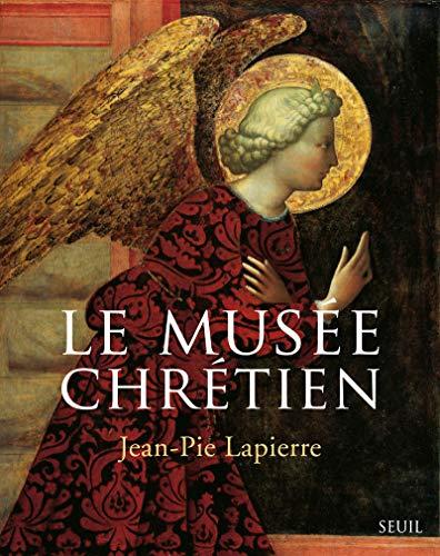 Le musée chrétien: Dictionnaire illustré des images chrétiennes occidentales et orientales. Coffret en 3 volumes