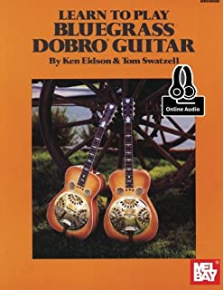 Learn to Play Bluegrass Dobro Guitar: With Online Audio