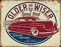 ホットロッドOLDER & WISER 50's・SPEED SHOP・レトロ調アメリカンブリキ看板