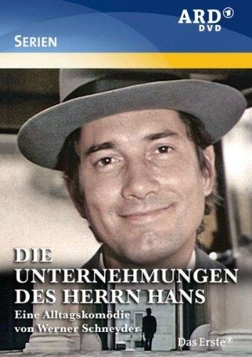 Die Unternehmungen des Herrn Hans