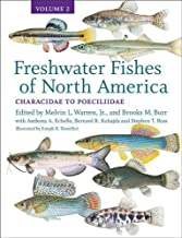 Freshwater Fishes of North America: Volume 2: Characidae to Poeciliidae