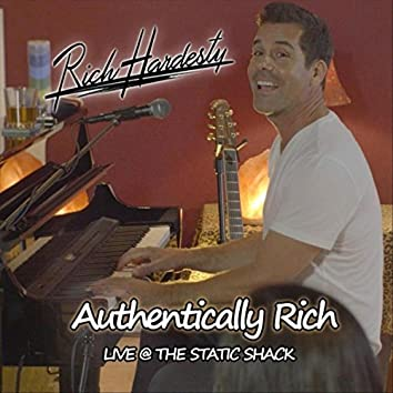 Authentically Rich (Live)