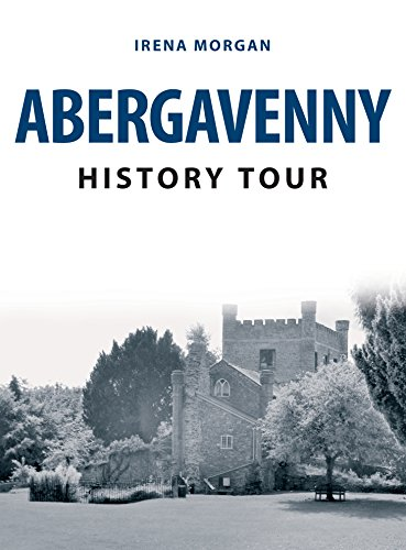 Abergavenny History Tour (English Edition)