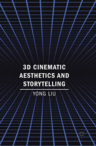 Download 3D Cinematic Aesthetics and Storytelling 3319727419