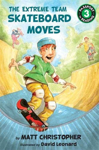 The Extreme Team: Skateboard Moves (Passport to Reading Level 3 (1))