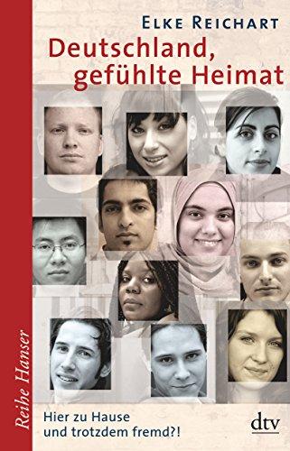 Deutschland, Gefuhlte Heimat (German Edition)