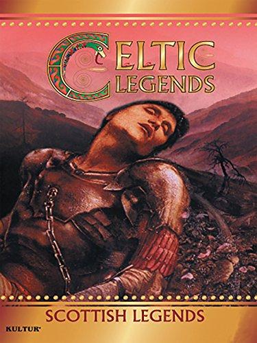 Celtic Legends - Scottish Legends