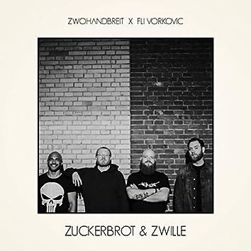 Zuckerbrot & Zwille