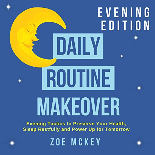 Daily Routine Makeover: Evening Edition cover art