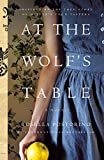 At the Wolf's Table: A Novel (English Edition)