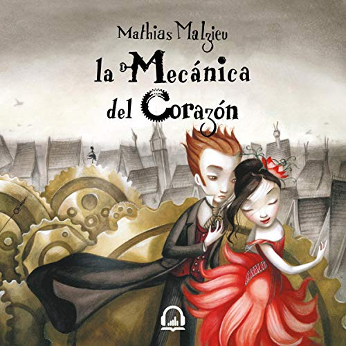 La mecánica del corazón [The Boy with the Cuckoo-Clock Heart] Titelbild
