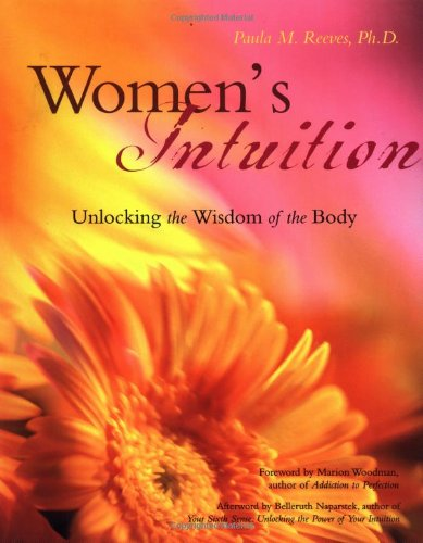 Women's Intuition: Unlocking the Wisdom of Your Body
