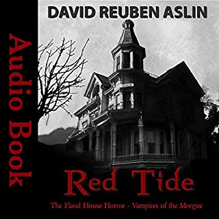 Red Tide - Vampires of the Morgue: The Flavel House Horror audiobook cover art