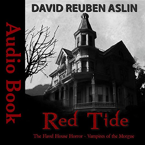 Red Tide - Vampires of the Morgue: The Flavel House Horror cover art