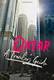 Qatar - A Traveler s Guide