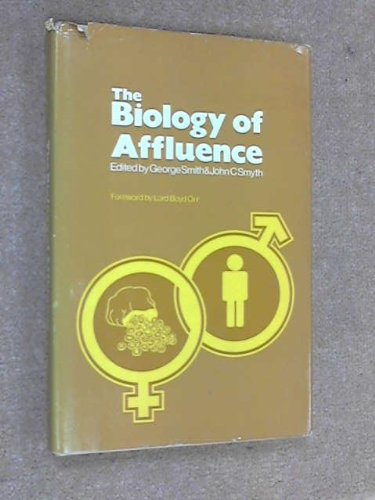 Biology of Affluence