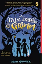 A Tale Dark And Grimm (Turtleback School & Library Binding Edition) by Adam Gidwitz (2011-08-18)