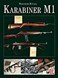 Karabiner M1 - Wolfdieter Hufnagl