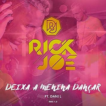 Deixa a Menina Dançar (Remix)