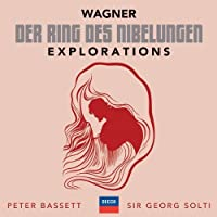 Wagner: Der Ring des Nibelungen Explorations (2013-05-03)