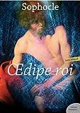 Œdipe roi - Suivi de Œdipe à Colonne et de Philoctète - Format Kindle - 1,99 €