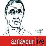 Charles Aznavour : Live Palais des Congrès 97/98