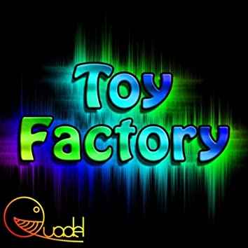 Toy Factory (feat. A-Mount)