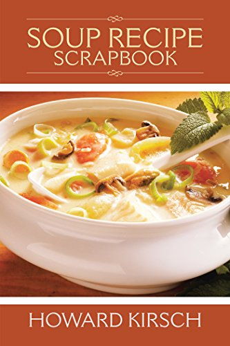 Soup Recipe Scrapbook (English Edition)