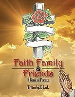 Faith, Family & Friends