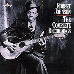 Robert Johnson : The Complete Recordings