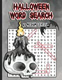 HALLOWEEN WORD SEARCH: 40 Medium Levels   Activity Book for Adults, Teens and Kids 7-12+   Word search with Answers   Large Print   Puzzlebook for Boys and Girls   Fun Halloween Gift