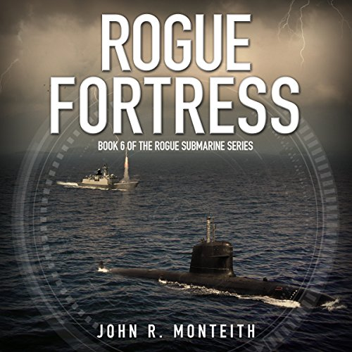 Rogue Fortress Audiobook By John R. Monteith cover art