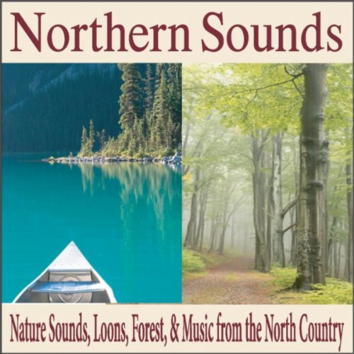 Northern Sounds: Nature Sounds, ...