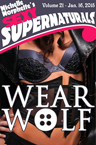 Wear Wolf (Sexy Supernaturals Book 21) (English Edition)