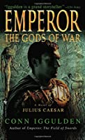 Emperor: The Gods of War (The Emperor Series)