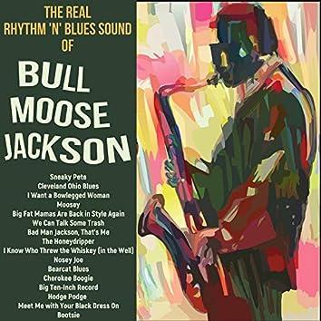 The Real Rhythm 'n' Blues Sound of Bullmoose Jackson