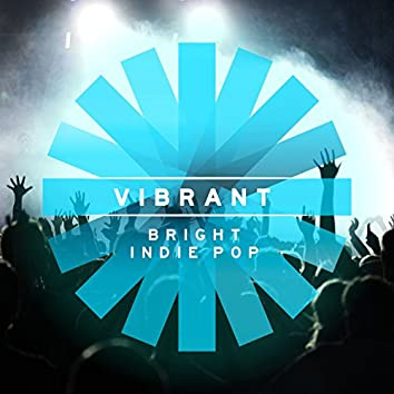 Vibrant: Bright Indie Pop