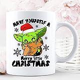 N\A Have Yourself A Merry Little Christmas Yoda Baby Lovers Xmas Holiday Season Vacation Taza de cerámica Fresca Tazas de café gráficas Tazas Blancas Tapas de té Novedad Personalizada 11 oz