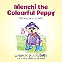 Menchi the Colourful Puppy (Meet Menchi)
