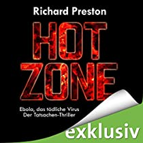 the rise of infectious diseases in the novels the hot zone by richard preston and outbreak by robin  Buy the hot zone: the terrifying true the cobra event a semi-fictional novel by the same author, richard preston and i learned more about infectious diseases.