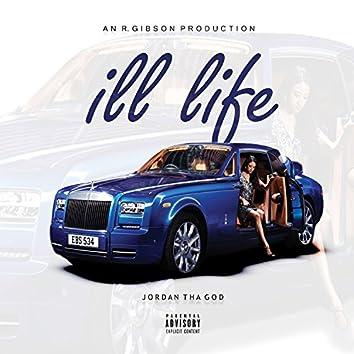 Ill Life