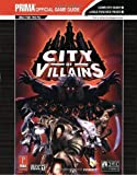 City of Villains Binder (Prima Official Game Guide) by Eric Mylonas (2005-11-01) - Prima Games - 01/11/2005